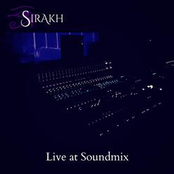 Yours For The Breaking (Live At Soundmix)