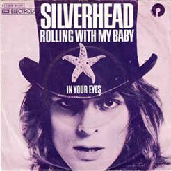 Rolling With My Baby - In Your Eyes