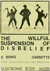 The Willful Suspension Of Disbelief